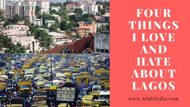 4 Things I Love And Hate About Lagos