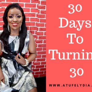 30 Days To Turning 30
